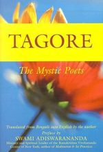 Tagore : The Mystic Poets - Rabindranath Tagore