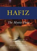 Hafiz : The Mystic Poets - Hafiz