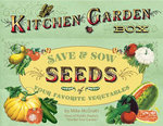 Kitchen Garden Box : Save and Sow Seeds of Your Favourite Vegetables - Mike McGrath
