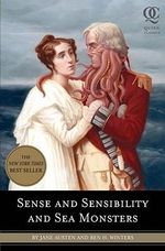 Sense and Sensibility and Sea Monsters : Quirk Classics - Jane Austen