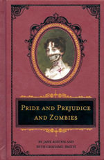Pride and Prejudice and Zombies : The Deluxe Heirloom Edition - Jane Austen
