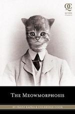 The Meowmorphosis - Franz Kafka