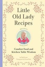 Little Old Lady Recipes - Meg Favreau