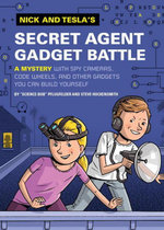Nick and Tesla's Secret Agent Gadget Battle - Bob Pflugfelder
