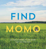 Find Momo : A Photography Book - Andrew Knapp