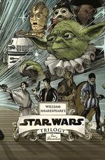 William Shakespeare's Star Wars Trilogy : The Royal Box Set : Includes William Shakespeare's Star Wars, the Empire Striketh Back, the Jedi Doth Return, and Poster - Ian Doescher