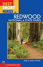 Best Short Hikes in Redwood National and State Parks : Including Humboldt Redwoods State Park - Gisela Rohde