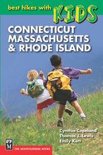 Best Hikes with Kids : Connecticut, Massachusetts & Rhode Island - Cynthia Copeland