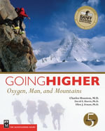 Going Higher : Oxygen, Man, and Mountains, 5th Ed. - Charles S. Houston