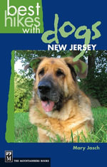 Best Hikes with Dogs : New Jersey - Mary Jasch