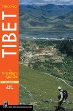 Trekking Tibet : A Traveler's Guide - Gary McCue