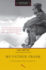 My Father, Frank : The Forgotten Alpinist - Tony Smythe