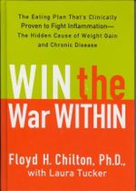 Win the War Within - Floyd H Chilton, Ph.D.