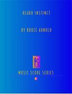Heard Instinct Score - Bruce E. Arnold