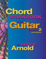 Chord Workbook for Guitar Volume Two - Bruce E. Arnold