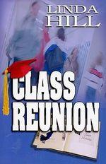 Class Reunion - Linda Hill