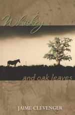 Whiskey and Oak Leaves - Jaime Clevenger