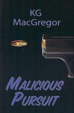 Malicious Pursuit - K.G. MacGregor