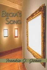 Becka's Song - Frankie J. Jones