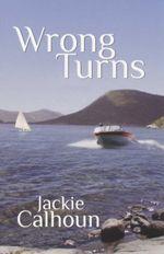 Wrong Turns - Jackie Calhoun
