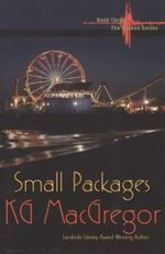 Small Packages : Book Three in the Shaken Series - K.G. McGregor