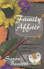 Family Affair - Saxon Bennett