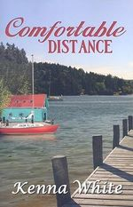 Comfortable Distance - Kenna White