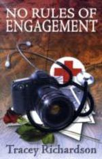 No Rules of Engagement - Tracey Richardson