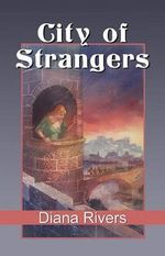 City of Strangers - Diana Rivers