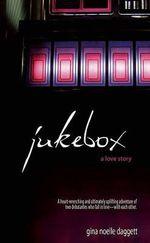 Jukebox : A Love Story - Gina Daggett