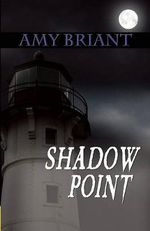 Shadow Point - Amy Briant