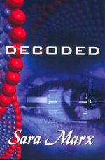 Decoded - Sara Marx