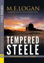 Tempered Steele - M. E. Logan