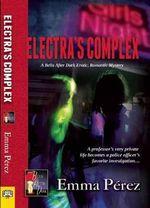 Electra's Complex - Emma Perez
