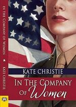 In the Company of Women - Kate Christie