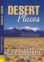 Desert Places - Erica Abbott