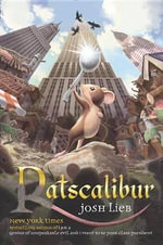 Ratscalibur - Josh Lieb