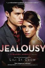 Jealousy : Strange Angels Series : Book 3 - Lili St Crow
