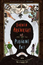 Darwen Arkwright and the Peregrine Pact - A J Hartley
