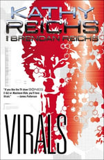 Virals : Tory Brennan Series : Book 1 - Kathy Reichs