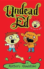 Undead Ed : Undead Ed - Rotterly Ghoulstone