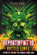 Battle Lines : A Department 19 Novel - Will Hill