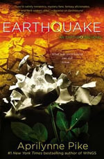 Earthquake : Earthbound Novels - Aprilynne Pike