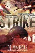Strike : The Sylo Chronicles #3 - D J Machale
