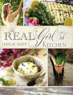 The Real Girl's Kitchen - Haylie Duff