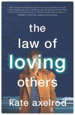 The Law of Loving Others - Kate Axelrod