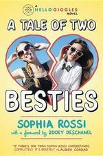 A Tale of Two Besties - Sophia Rossi