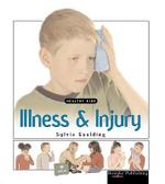 Illness and Injury : Healthy Kids - Sylvia Goulding