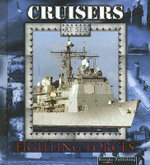 Cruisers At Sea : Fighting Forces on the Sea S. - Lynn M. Stone
