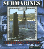 Submarines At Sea : Fighting Forces - Lynn M. Stone